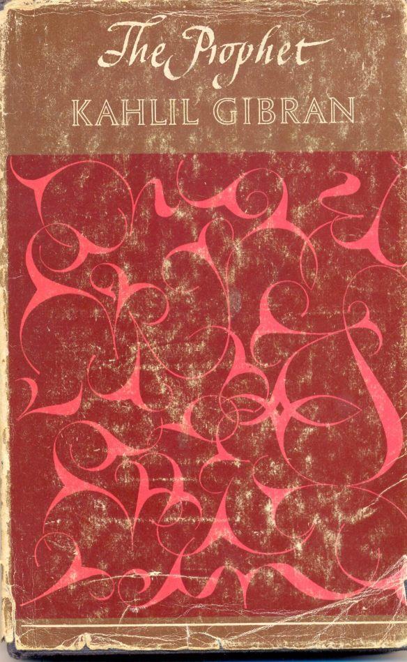 The Prophet by K. Gibran